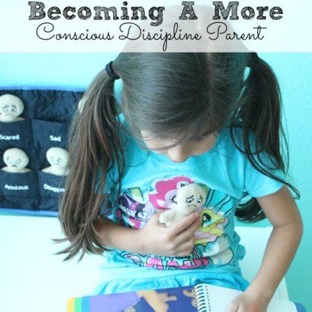 Becoming a More Conscious Discipline Parent