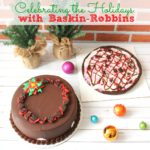 Celebrating the Holidays with Baskin-Robbins