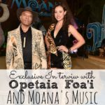 Exclusive Interview with Opetaia Foa'i and Moana's Music #MoanaEvent