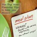 The Top Meal Planning Tips To Save You Money