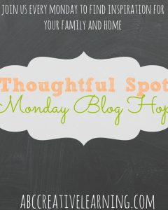 Thoughtful Spot Monday Blog Hop #166