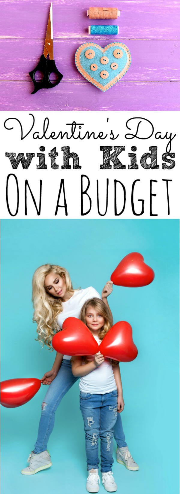 Valentine's Day with Kids On a Budget