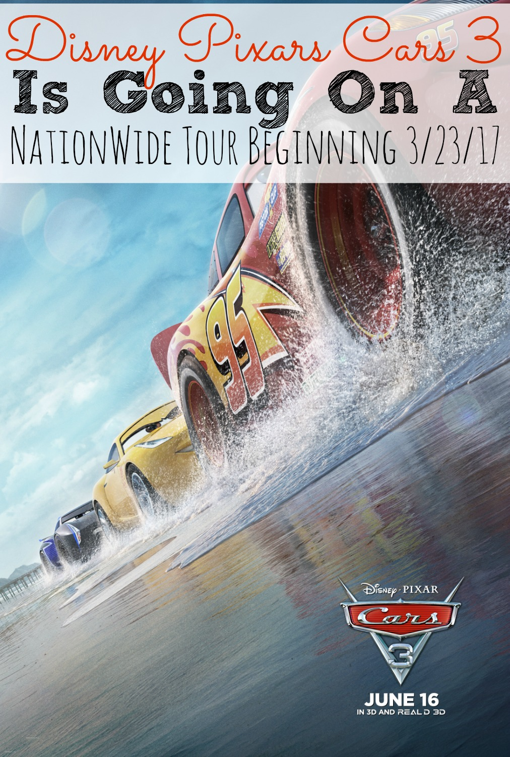Disney Pixar's Cars 3 Is Going On A NationWide Tour - Beginning March 23, 2017 - simplytodaylife.com
