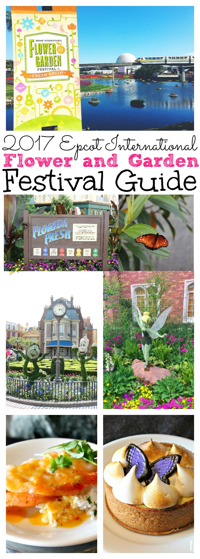 2017 Epccot International Flower and Garden Festival Guide