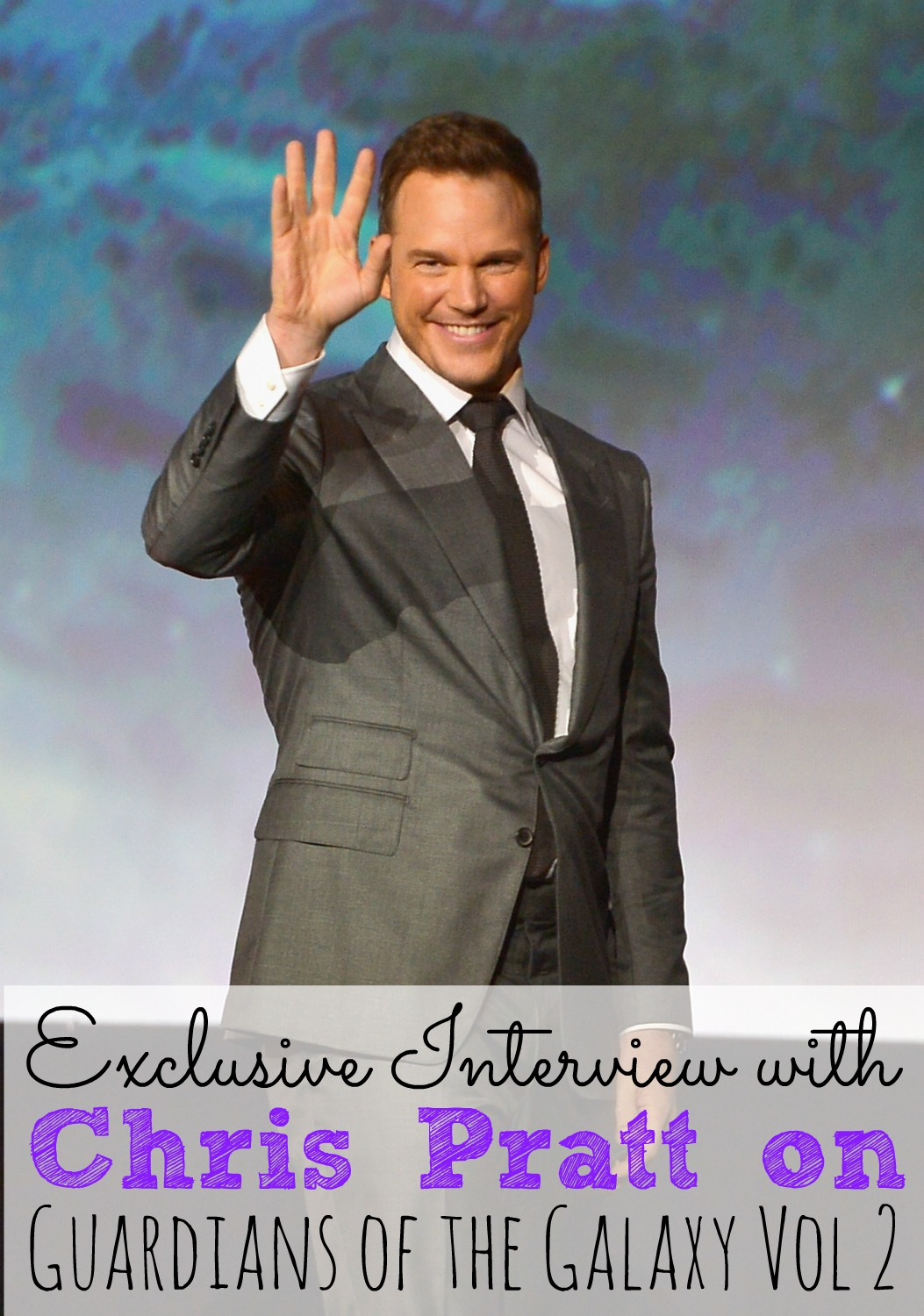 Exclusive Interview with Chris Pratt On Guardians of the Galaxy Vol 2