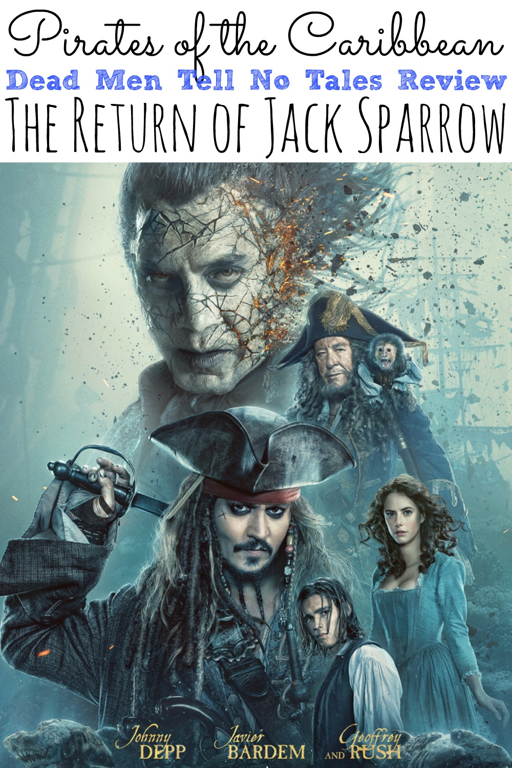 Pirates of the Carribean Dead Men TEll No Tales Movie Review