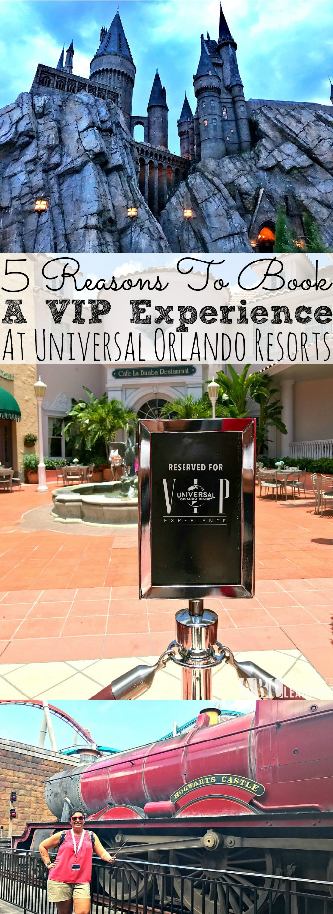 5 Reasons To Book A VIP Experience At Universal Orlando Resorts - abccreativelearning.com