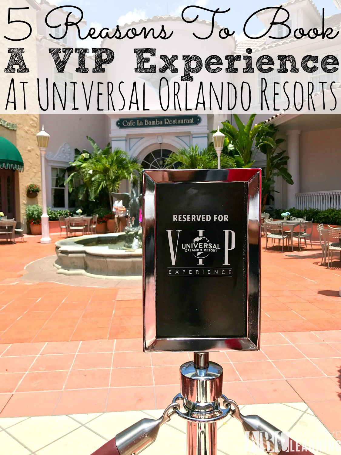 Reasons to book a VIP Experience at Universal Orlando Resort