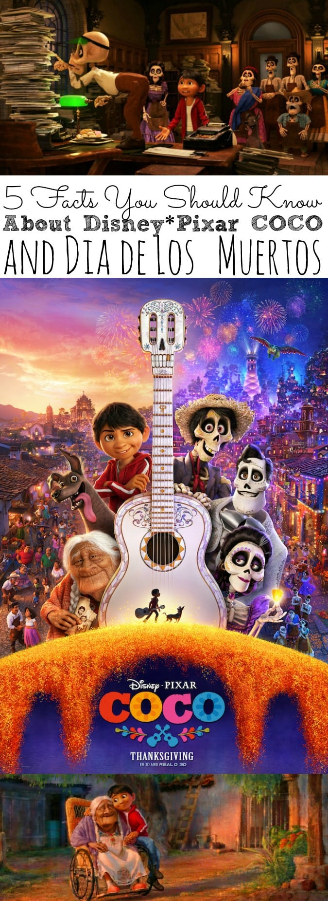 5 Facts You Should Know About Coco and Dia de Los Muertos