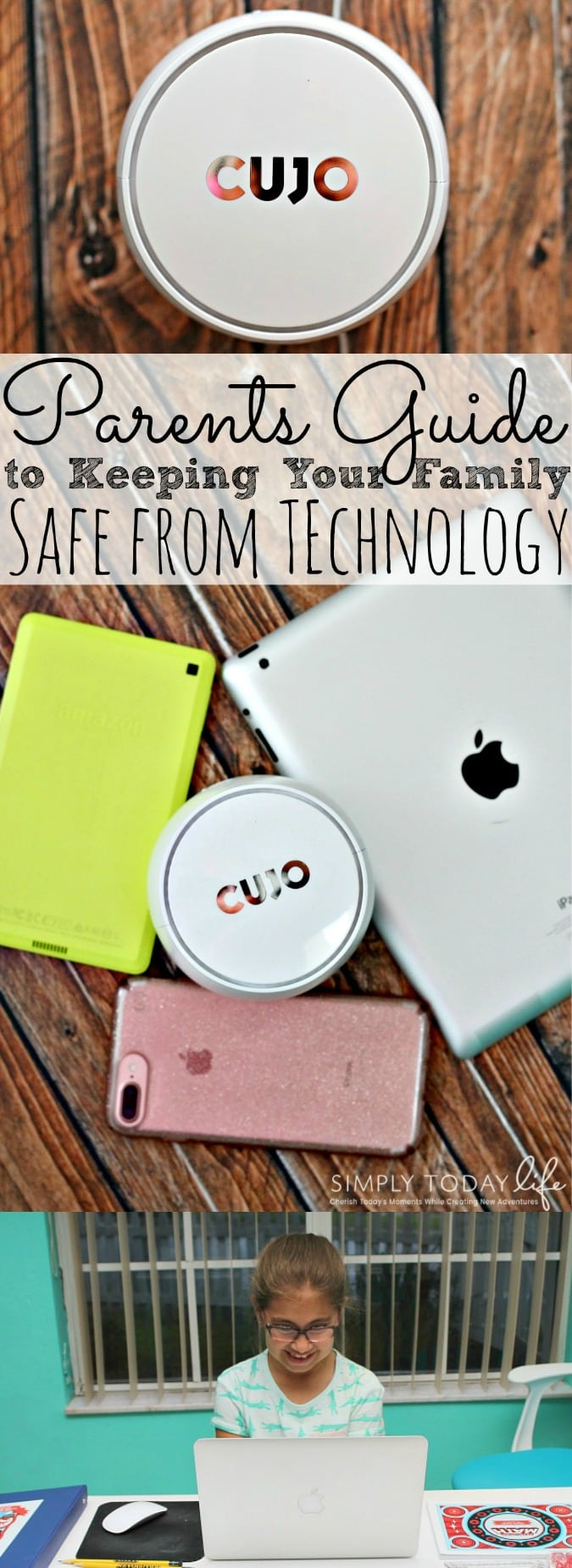 Parents Guide To Keeping Your Family Safe From Technology and Hackers- simplytodaylife.com