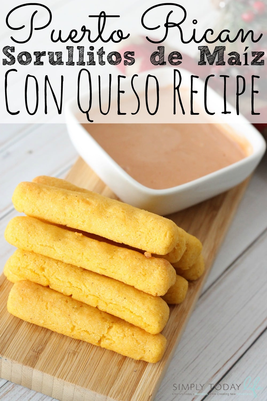 Puerto Rican Sorullitos de Maíz Con Queso Recipe - simplytodaylife.com