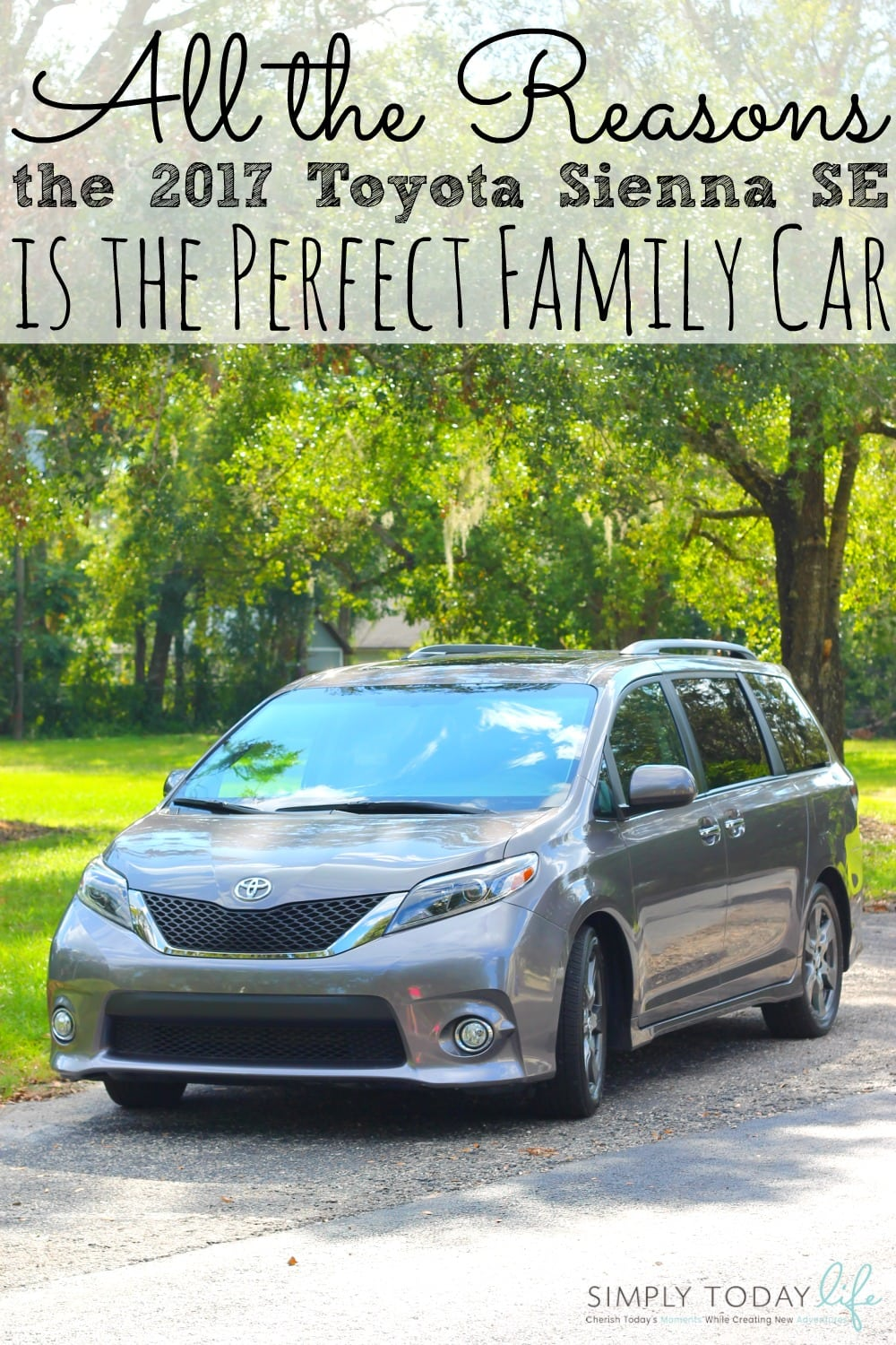 Reasons The Toyota Sienna SE Is The Perfect Family Car - simplytodaylife.com