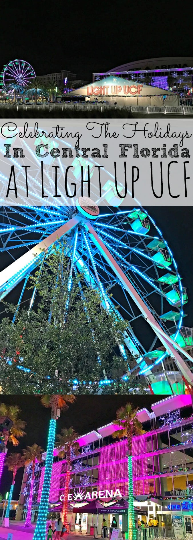 Celebrating The Holidays In Central Florida At Light Up UCF - simplytodaylife.com
