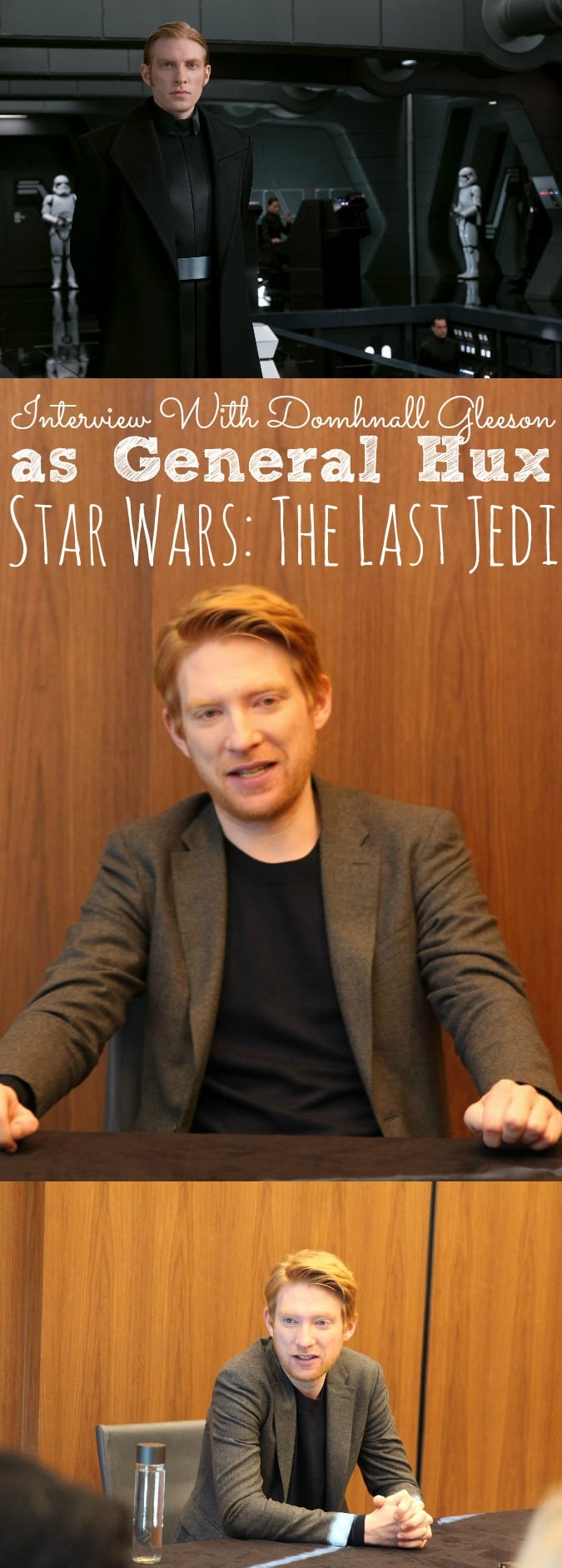 Interview With Domhnall Gleeson On His Role As General Hux in Star Wars: The Last Jedi #TheLastJediEvent - simplytodaylife.com