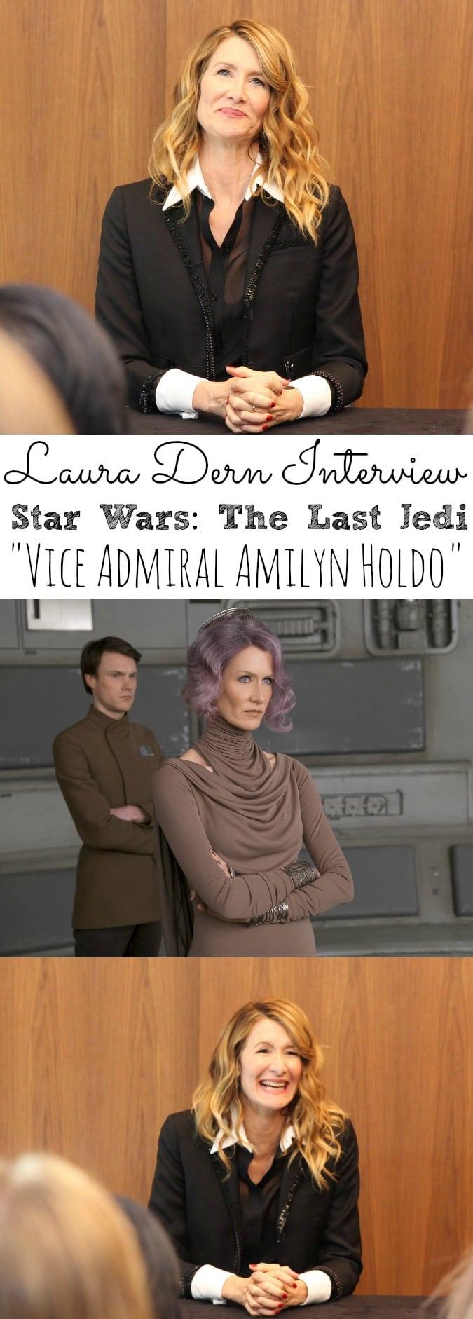 Laura Dern Interview Star Wars: The Last Jedi