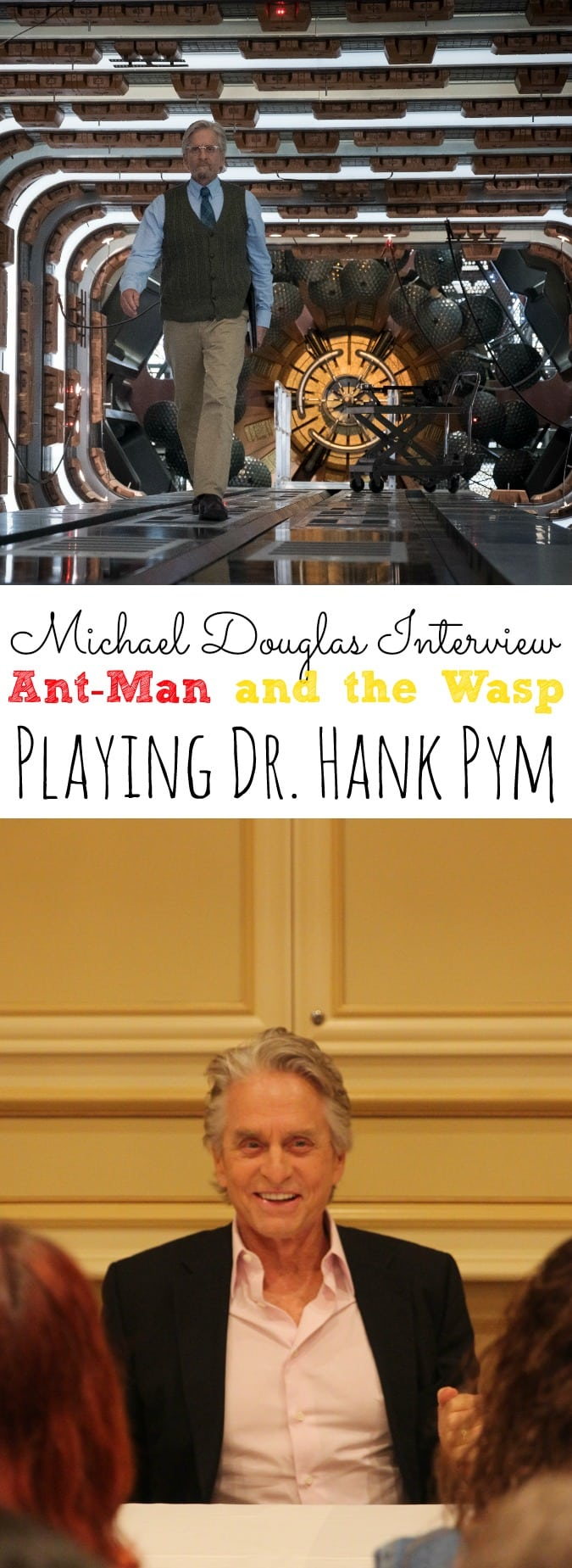 Michael Douglas Interview Ant-Man and the Wasp